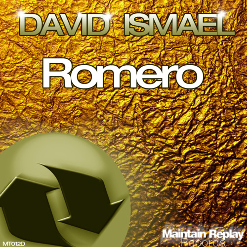 David Ismael -Romero (Original Mix) Out NOW!!!