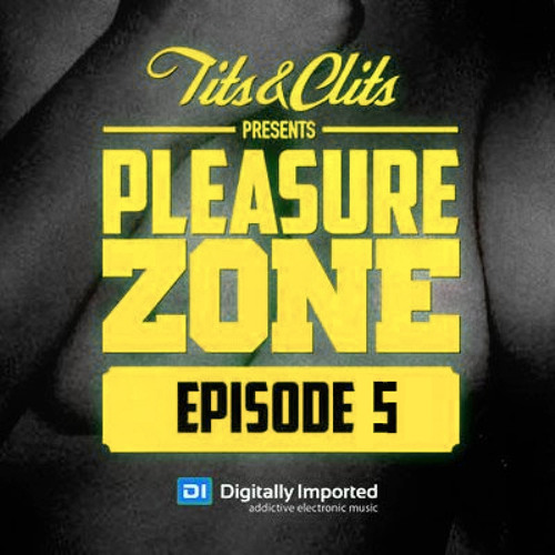 Tits & Clits - Pleasure Zone, Episode 05