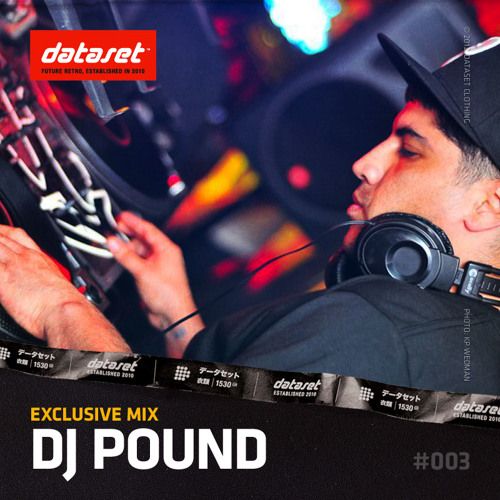 Dj Pound - Mix for Dataset