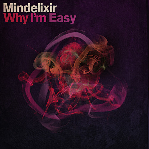 Why I'm Easy EP (Preview)