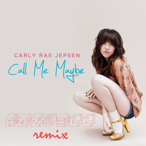 Carly Rae Jepsen - Call Me Maybe (Rozwell Remix) *FREE DOWNLOAD IN DESCRIPTION*
