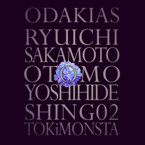 ODAKIAS - Ryuichi Sakamoto, Shing02, TOKiMONSTA & Yoshihide Otomo
