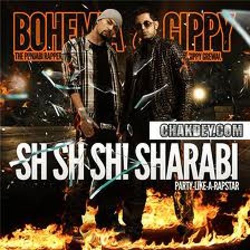 BOhemia-Gippy-Munda Ho Gya Sharabi