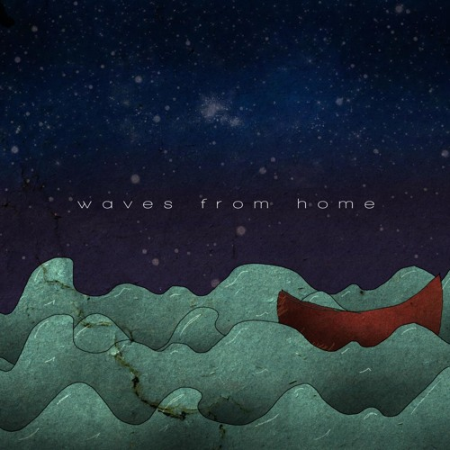 Waves From Home