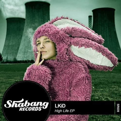 LKiD - High Life (Mike Metro Remix)