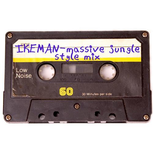 Ikeman - massive-jungle-style-mix
