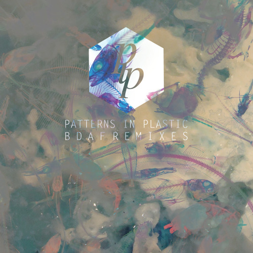 Patterns In Plastic - Balloons Don't Always Fly (Sun Glitters Remix)