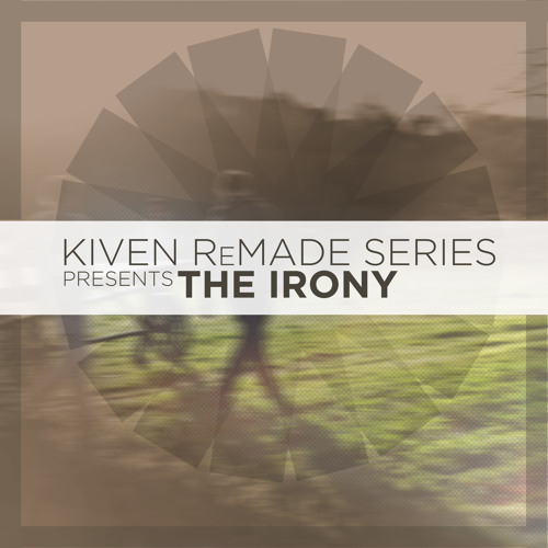 Kiven ReMade Series
