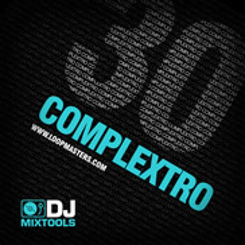DJ Mixtools 30 - Complextro