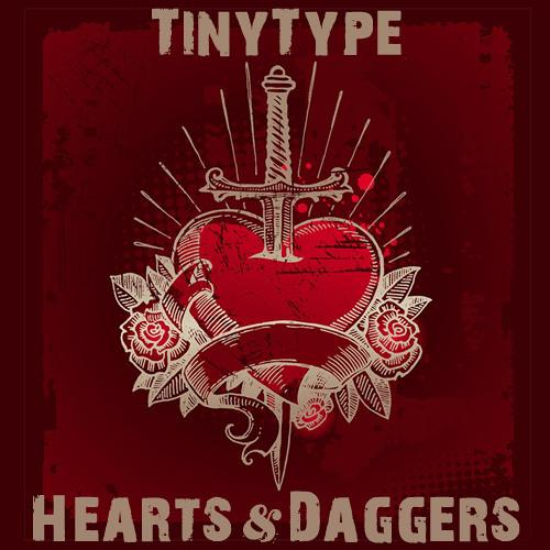 TinyType - Hearts & Daggers - FM4 Liquid Radio Mix