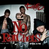 The Rangers - No Ratchets