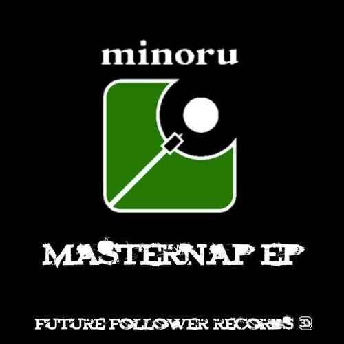 Masternap by Minoru