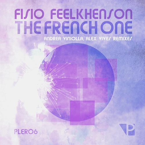 Fisio Feelkhenson - The French One (Andrea Viniolla Remix) Pleasure Records