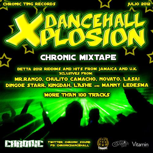 Chronic Sound - Dancehall Xplosion Cd Mix Best of 2012