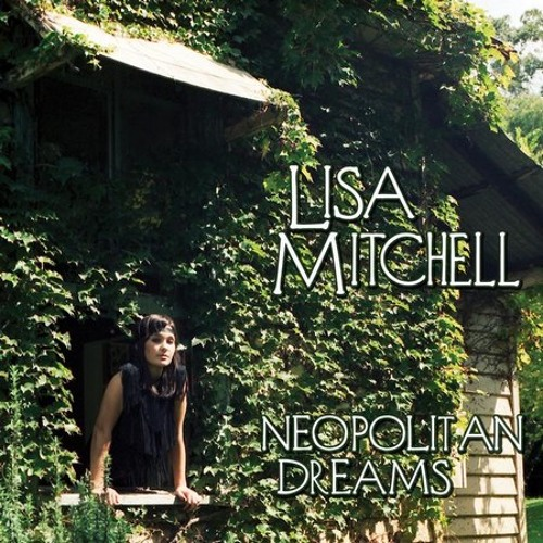 Lisa Mitchell   -  Neopolitan Dream (Marky S Dubstep Remix)