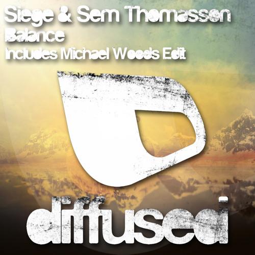 Siege & Sem Thomasson - Balance (Michael Woods Edit) [Preview]