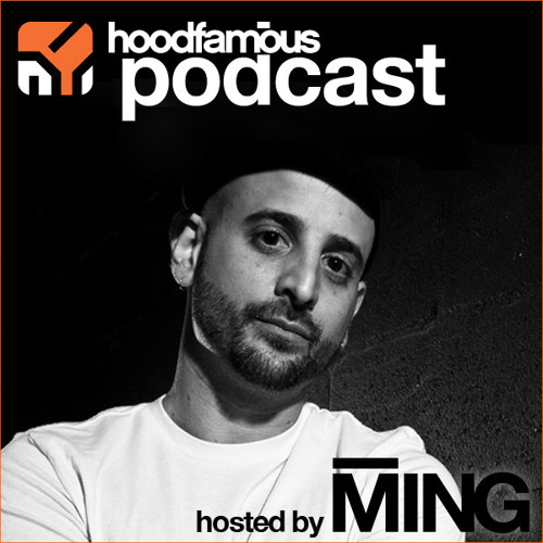 Hood Famous Music Podcast : 005 Hosted by MING with guest DJ Bandwagon [FREE DOWNLOAD]