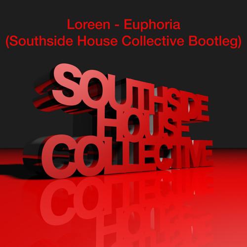 Loreen - Euphoria (Southside House Collective Bootleg)