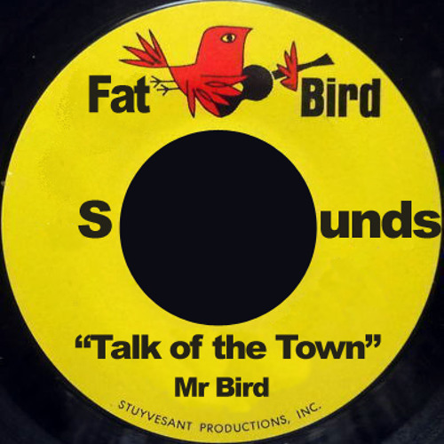 Mr Bird - Talk of the Town (Instrumental Mix) FREE PROMO