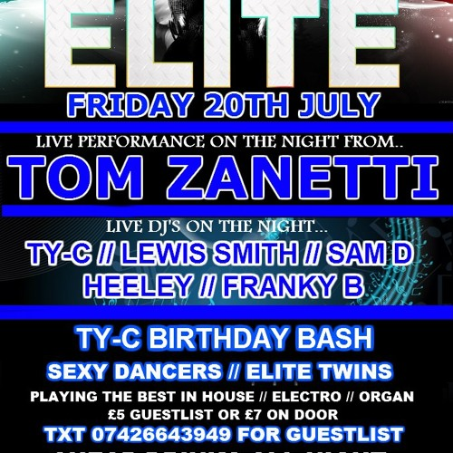 ELITE PRESENTS TOM ZANETTI LIVE ON THE 20TH ULY @NV BRADFORD PROMO MIXED BY FRANKY BEE