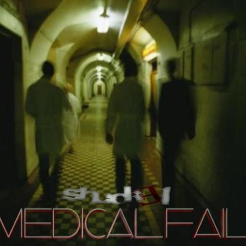 Shuckel - Medical Fail