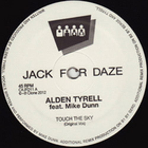 Alden Tyrell ft. Mike Dunn - Touch The Sky (Original Mix)
