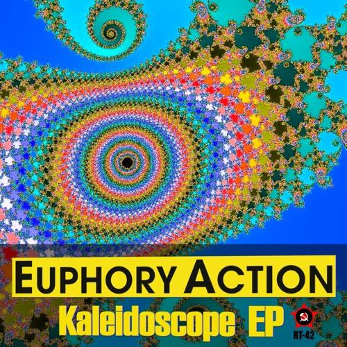 RT-42: Euphory Action - Kaleidoscope EP - rel date 2012-08-17