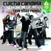 Culcha Candela - Schöne Neue Welt (Evo Elias Bootleg)