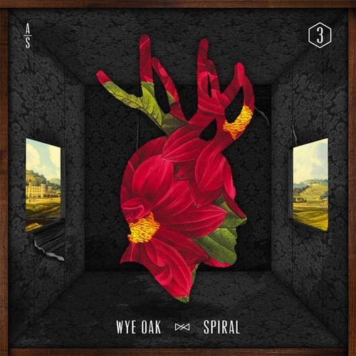 Wye Oak - Spiral