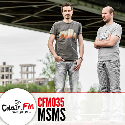 Colair.FM #35 Guest MSMS