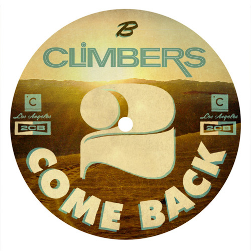 CP026: Climbers - 2 Come Back (Miguel Campbell Club mix)