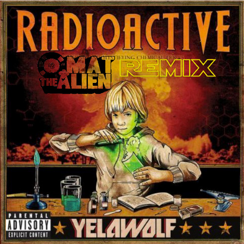 Yelawolf-Throw It Up-Mat The Alien Remix-Free download