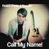 React Feat. J Reader - Call My Name (Cheryl Cole) FREE DOWNLOAD!