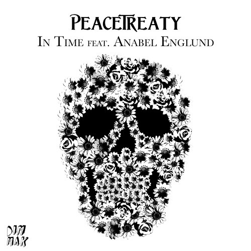 PeaceTreaty - In Time feat. Anabel Englund (Teaser)