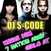 ***re-up*** DJ S-CODE - Where Dem 7Nation Army Girls At