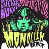 Stevie Wonder - Superstition (Monolith Remix)