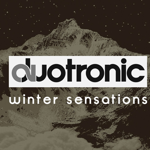 Duotronic - Winter Sensations (Set mix Julho)
