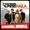 Crossfire Feat Haila - Carnaval Mundial - (Charlistong Remix) Dj Evna Mix