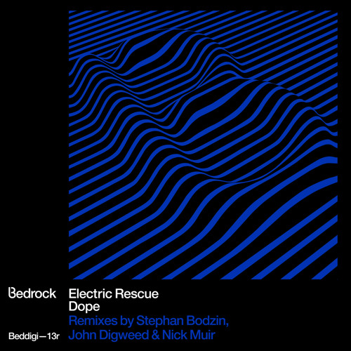 BEDDIGI13R Electric Rescue - Dope - John Digweed & Nick Muir Remix