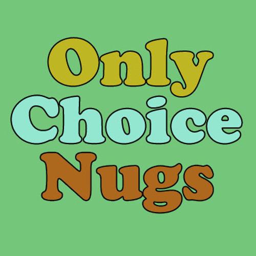 Choice Nugs Vol.3