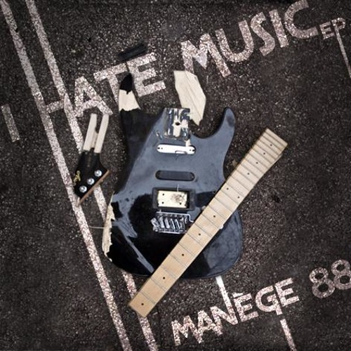 I HATE MUSIC - Manege 88 & Miss Wonder