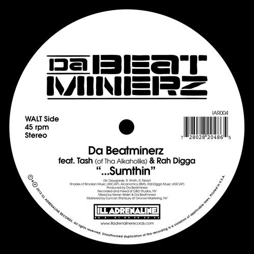 "Da Beatminerz feat. Tash of Tha Alkaholiks & Rah Digga ""...Sumthin"""