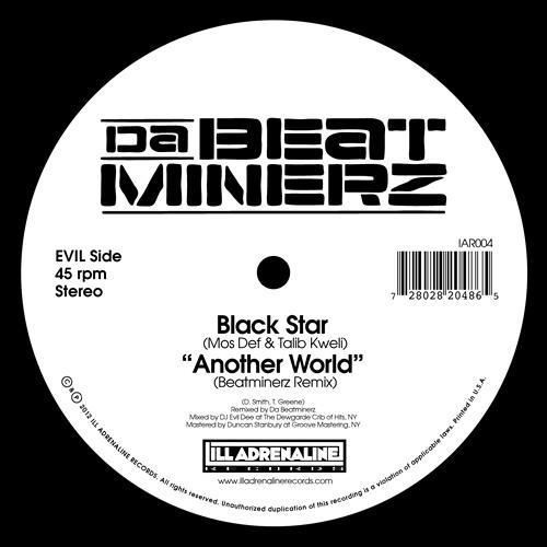 """Black Star (Mos Def & Talib Kweli) """"Another World (Beatminerz Remix)"""""""