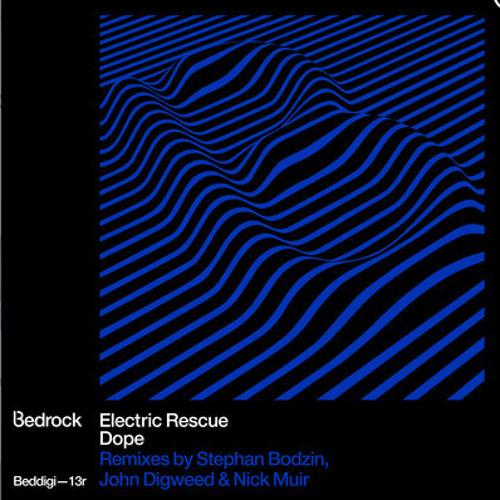 """Electric Rescue """"Dope"""" (Stephan Bodzin HOPE remix, preview) - Bedrock"""
