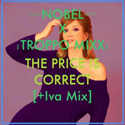 Nobel X Troppo Mixx - The Price Is Correct! (+Iva Mix)