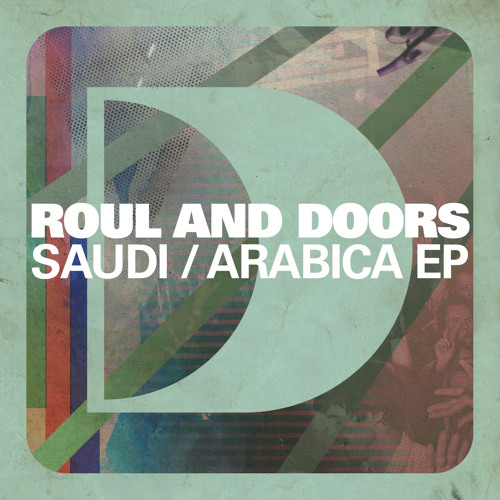 Roul and Doors - Arabica (Defected Records)