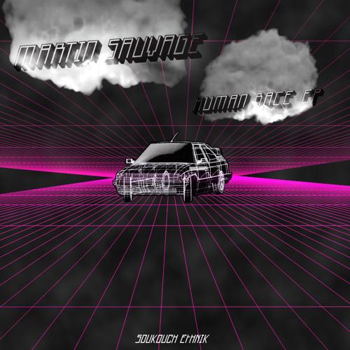 SE013 // Martin Sauvage - Human Race EP  // Original tracks PRW