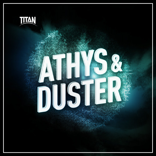 TITAN006 DIGI - Abandoned - Athys & Duster - OUT NOW!
