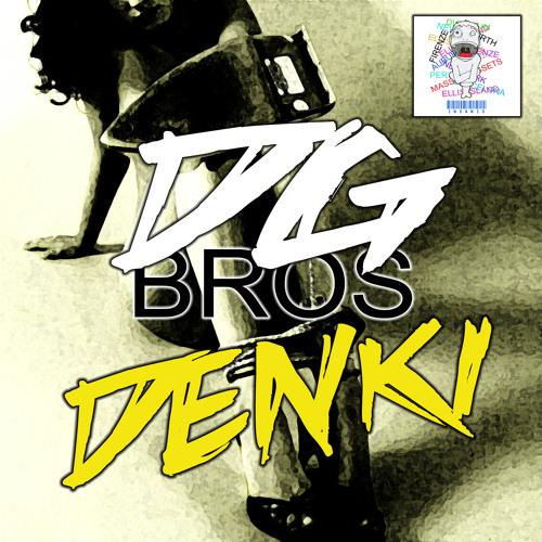 DG Bros - Denki  [OUT NOW]