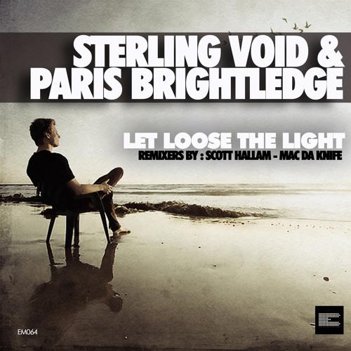 Sterling Void & Paris Brightledge - Let Loose the Light (Mac Da Knife´s Reachin Mix)